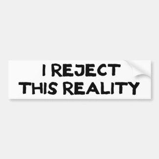 Realidad del rechazo etiqueta de parachoque