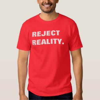 realidad del rechazo remera