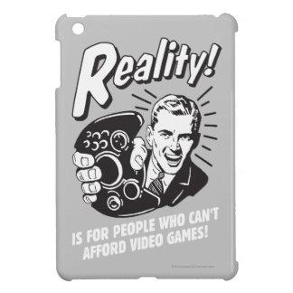 Realidad: No puede permitirse los videojuegos