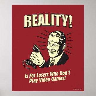 Realidad Para los perdedores Posters