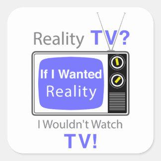 Realidad TV Pegatina Cuadrada