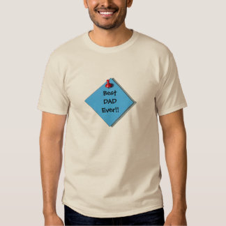Realistic Art of Paper, Thumbtack: Best DAD Ever!! Tee Shirt