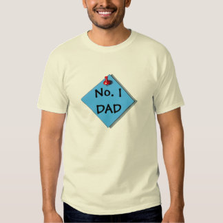 Realistic Art of Paper, Thumbtack: Number One DAD T Shirt