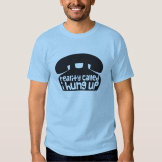 Reality called, I hung up Shirts