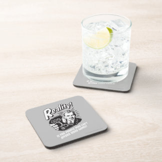 Reality: Can't Afford Video Games Beverage Coaster