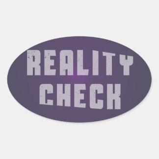 Reality check oval sticker
