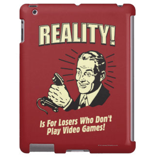 Reality: For Losers