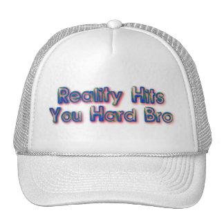 Reality Hit You Hard Bro Mesh Hats