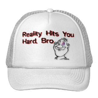 Reality Hit You Hard Bro Mesh Hat
