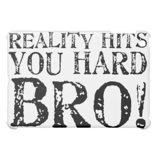 Reality Hits You Hard iPad Mini Cover