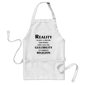 Reality is a Crutch Adult Apron