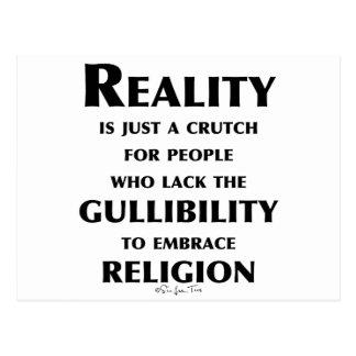 Reality is a Crutch Postcard