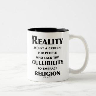 Reality is a Crutch Two-Tone Coffee Mug