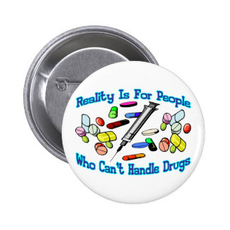 Reality Is For People Pinback Buttons