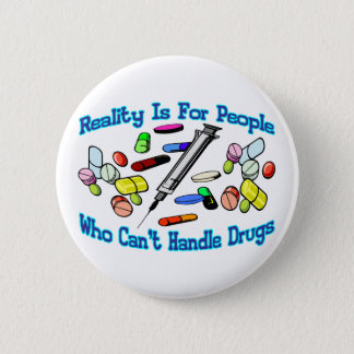 Reality Is For People Pinback Button