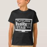 Reality TV Star T-Shirt