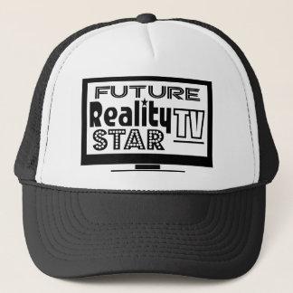 Reality TV Star Trucker Hat