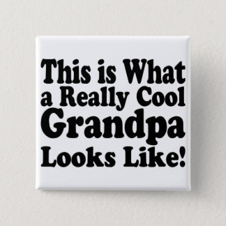 Really Cool Grandpa Pinback Button