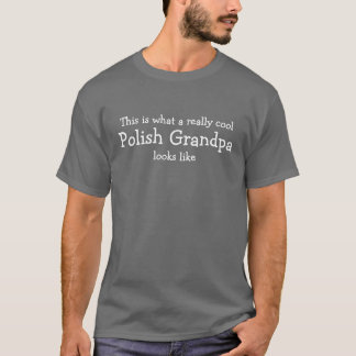 Really cool Polish Grandpa T-Shirt