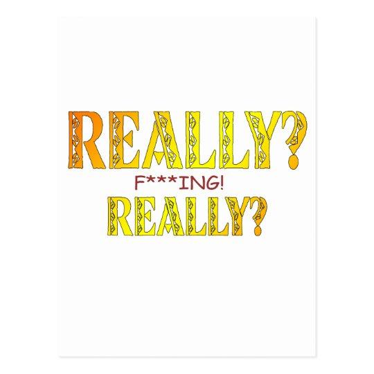 Really? F****** Really? Postcard
