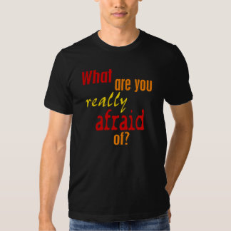Really Fear T-Shirt