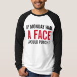 Really Hate Mondays Shirt