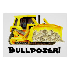 Really Huge Bulldozer Poster