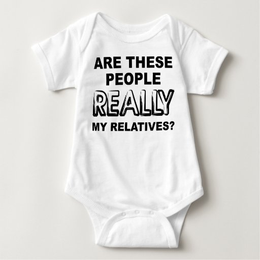 Really My Relatives Funny Romper