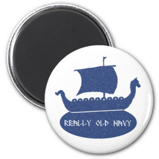 Really Old Navy Magnet