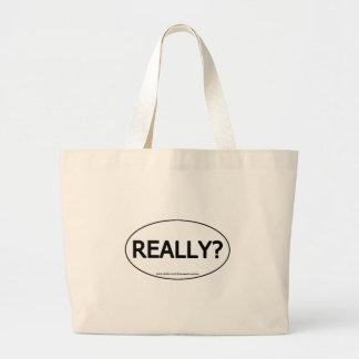 Really? Oval Sticker Tote Totebag Reusable Bag