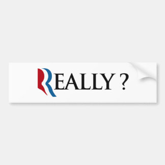 REALLY ROMNEY -.png Car Bumper Sticker