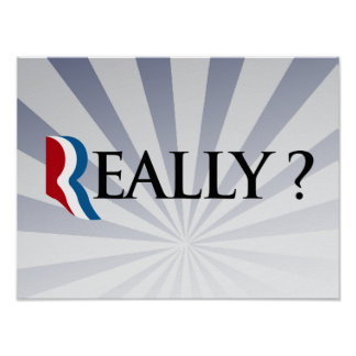 REALLY ROMNEY -.png Poster