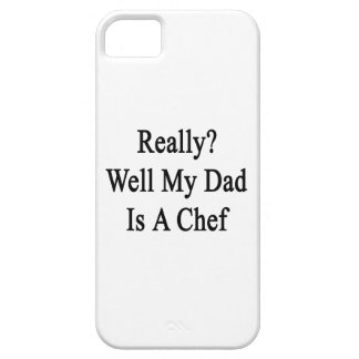 Really Well My Dad Is A Chef iPhone 5 Covers