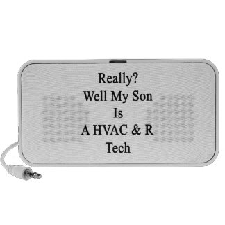 Really Well My Son Is A HVAC R Tech Speaker