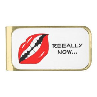 Realmente ahora boca elegante clip para billetes dorado