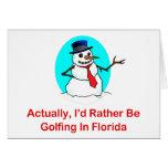 Realmente, Golfing bastante en la Florida Tarjetón