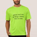 realmente no me pregunte camisetas