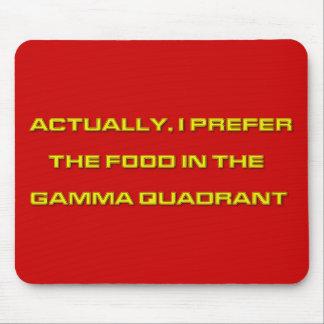 Realmente, prefiero la comida en el cuadrante gamm alfombrillas de ratones