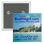 RealNegril.com, The vacati... Pinback Buttons