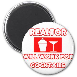 Realtor...Will Work For Cocktails Magnet