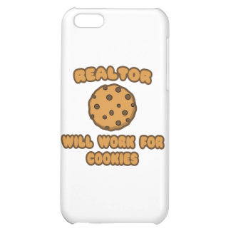 Realtor .. Will Work for Cookies iPhone 5C Cover