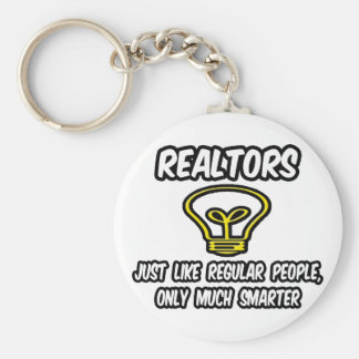 Realtors...Regular People, Only Smarter Basic Round Button Keychain