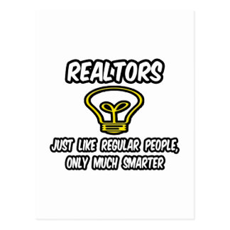 Realtors...Regular People, Only Smarter Postcard