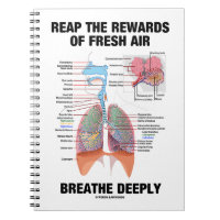 Reap The Rewards Of Fresh Air Breathe Deeply Spiral Note Book