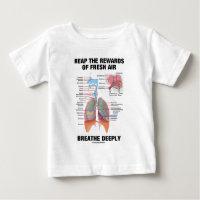 Reap The Rewards Of Fresh Air Breathe Deeply T-shirt