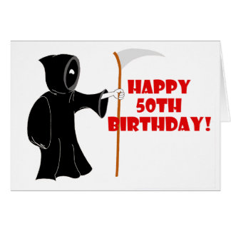 Reaper 50th Birthday Card