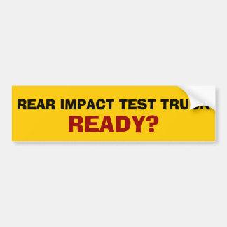 Rear Impact Test Truck Bumper Sticker