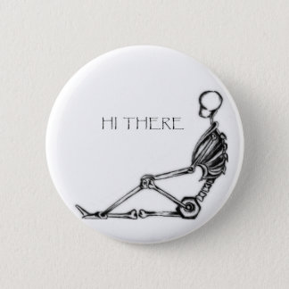 """""""Rear There """" Pinback Button"""