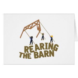 Rearing the Barn Card