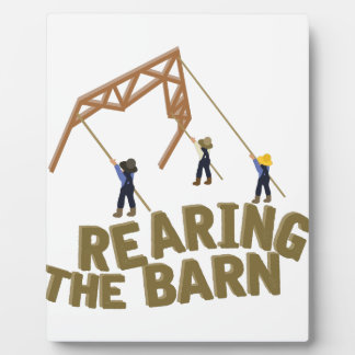 Rearing the Barn Plaque